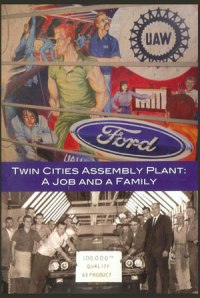 Old TCAP poster from cover of Minnesota Historical Society DVD, published by Labor Education Service, U of MN, telling story of the plant and its workers. See www.mnhs.org for more details.